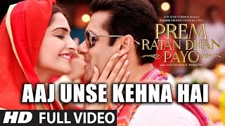 Aaj Unse Kehna Hai FULL VIDEO Song | Prem Ratan Dhan Payo Songs | Female Version | T-Series