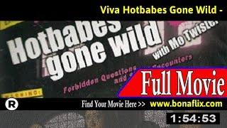 Watch: Viva Hotbabes Gone Wild Full Movie Online