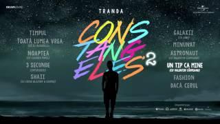Tranda - Un tip ca mine (feat. Valentin Campeanu)