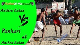 Anchra kalan vs Panhari 52KG