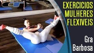 [GRACYANNE BARBOSA ALONGANDO] Exercícios Para Aumentar Flexibilidade Em Mulheres
