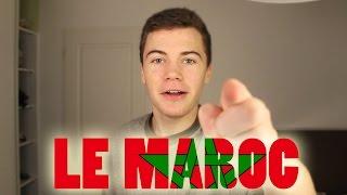 LE MAROC !