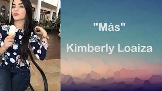 Kimberly Loaiza   MÁS (LETRA)