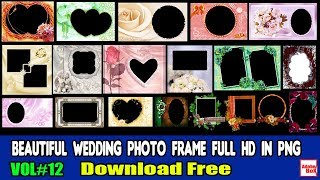 Beautiful Wedding photo frame Full HD in Png Free Download 2019 Vol#12