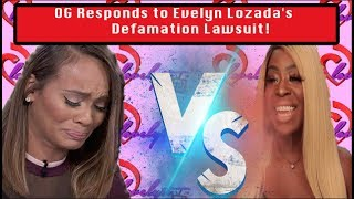 OG Responds to Evelyn Lozada
