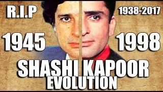 SHASHI KAPOOR Evolution (1945-1998) [R.I.P. 1938-2017]