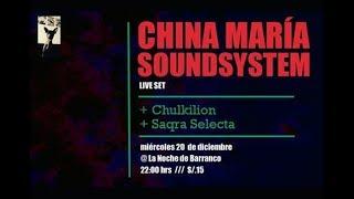 China María Sound System - En vivo en La Noche de Barranco  (20/12/2017)
