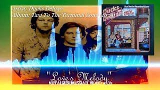Love's Melody - Ducks Deluxe (1975) HQ Audio HD Video  ~MetalGuruMessiah~
