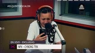 NFX - 'CYBOR TEK' en vivo - El Quinto Escalon Radio (22/11/17)