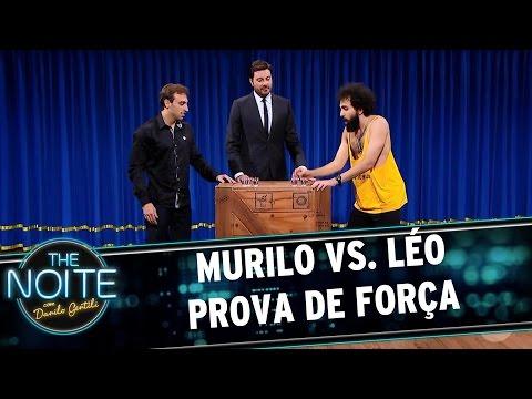 Murilo vs. Léo: prova de força | The Noite (19/05/17)