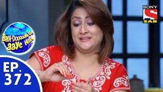 Badi Door Se Aaye Hain - बड़ी दूर से आये है - Episode 372 - 11th November, 2015
