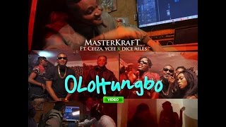 Masterkraft ft Ceeza, Ycee & Dice Ailes- OLOHUNGBO (VIDEO)
