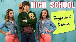 High School Boyfriend Drama - ft. Studio C | Brooklyn and Bailey