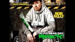 Rob Kelly - St.Patricks Day Massacre (Ft.Slaine,Memphis Bleek,Reef The Lost Cauze,Frankie Krutches)
