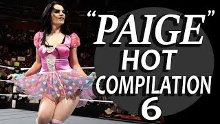 WWE Diva Paige Hot Compilation - 6