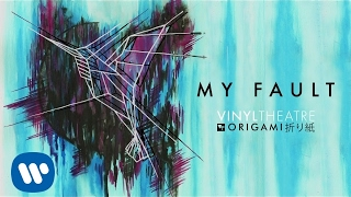 Vinyl Theatre: My Fault (Official Audio)