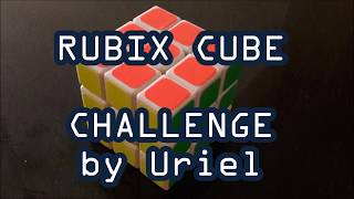 E04 Rubix Cube Challenge | Uriel TV