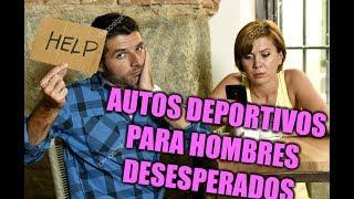 10 AUTOS DEPORTIVOS FAMILIARES PARA HOMBRES MISERABLES