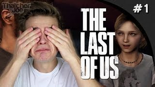 I'M NOT CRYING MY EYES ARE JUST SWEATING! - Last of us #1