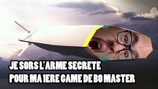 JE SORS L'ARME SECRETE POUR MA 1ERE GAME DE BO MASTER ! - LRB