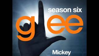 Glee - Mickey (DOWNLOAD MP3+LYRICS)