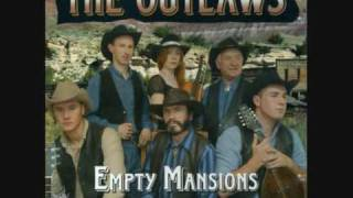 The Outlaws Say You Love Me