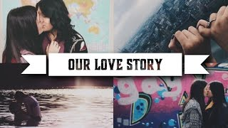 OUR LOVE STORY | Lesbian Couple