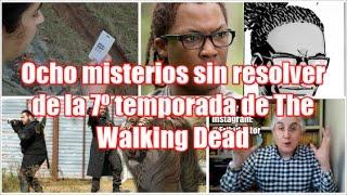 Ocho misterios sin resolver de la 7º temporada de The Walking Dead