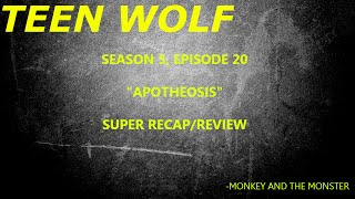 Teen Wolf Season 5, Episode 20 Recap/Review *SPOILERS*