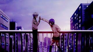 Kaneki and Touka AMV   Be somebody