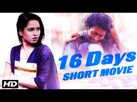 New Hindi Short Love Story - 16 DAYS - Official Short Movie - Pankaj Mahanta, Priyanka Bora