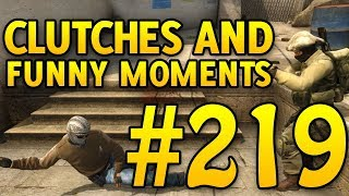 CSGO Funny Moments and Clutches #219 - CAFM CS GO