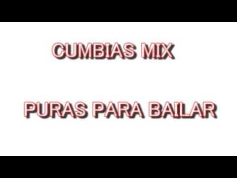 Cumbias mix para bailar dj magy mix