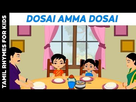 Xxx Mp4 Dosai Amma Dosai Tamil Rhymes For Kids 3gp Sex
