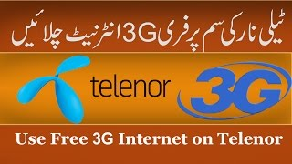 How To Use Free 3G Internet on Telenor Sim (100% Working) - New Trick