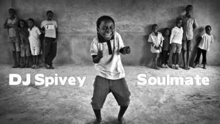 """Soulmate"" (A Soulful, Afro House Mix) by DJ Spivey"