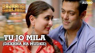 'Tu Jo Mila (Dekhna Na Mudke)' Full AUDIO Song   Javed Ali   Bajrangi Bhaijaan