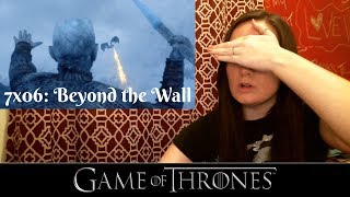 Game of Thrones Reaction | 7x06: Beyond the Wall