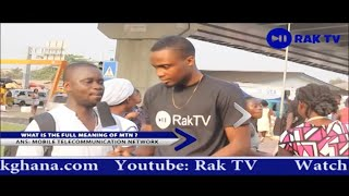 Rak TV Street quiz - season 1- episode 1. rakghana.com