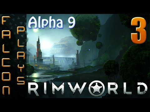 RimWorld Alpha 9 Gameplay | You steal from me?! | Let's Play | Ep 3 (60 FPS)