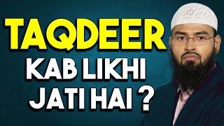 Taqdeer Kab Likhi Jati Hai? By @Adv. Faiz Syed