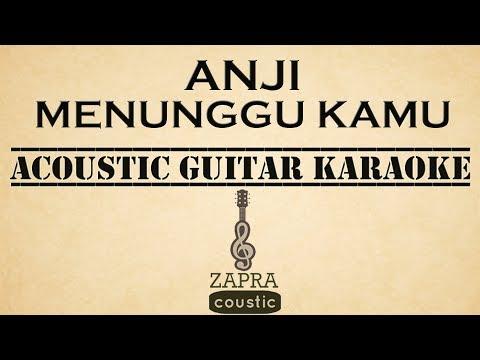 Anji - Menunggu Kamu (OST Jelita Sejuba) (Acoustic Guitar Karaoke)