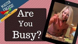 (25) تعلّم اللغة الإنجليزية من خلال قصة قصيرة ومسلية بالصوت والصورة: Are you busy؟