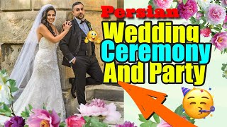 Persian Wedding Ceremony & Reception with DJ Borhan