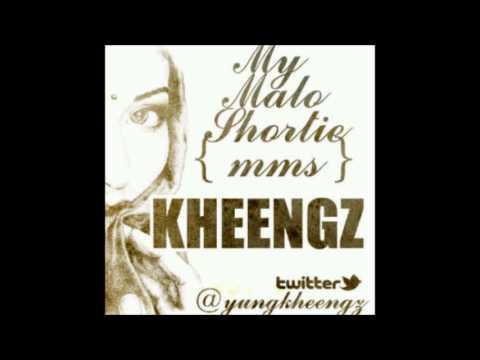 Kheengz - My Malo Shortie