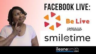 Facebook Live Apps: BeliveTV versus Smiletime