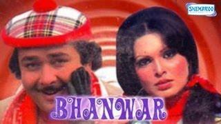 Bhanwar - 1976 - Full Movie In 15 Mins - Randhir Kapoor - Parveen Babi