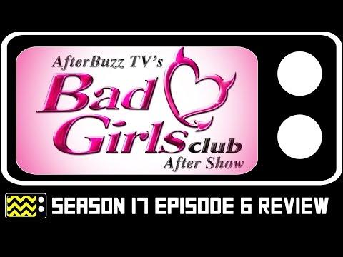 Bad Girls Club Season 17 Episode 6 Review w/ Sanders Kennedy | AfterBuzz TV