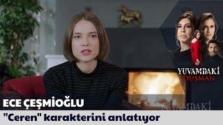 """Ece Çeşmioğlu """"Ceren"""" karakterini anlatıyor..."""