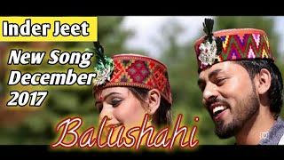 Inder Jeet  New Song Balushahi◆  || 【TECH KR】